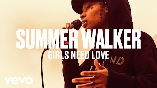 "Summer Walker   ""Girls Need Love"" (Live) 