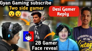 Desi Gamer reply to gyan Gaming 😯|| Total Gaming talking about fake channel || Gyan subscribe Tsg