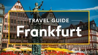 Frankfurt Vacation Travel Guide | Expedia (4K)