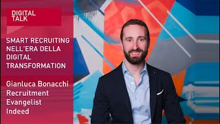Youtube: Smart Recruiting nell'era della Digital Transformation. Le strategie di marketing a servizio della Talent Attraction | Indeed | Digital Talk