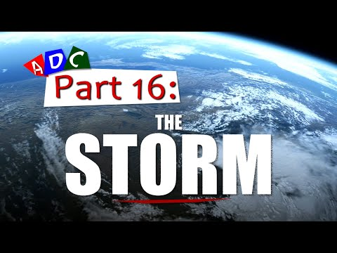 A Dying Culture | Part sixteen: The Storm