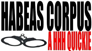Habeas Corpus Explained in One Minute