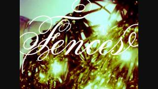 Fences-Girls With Accents