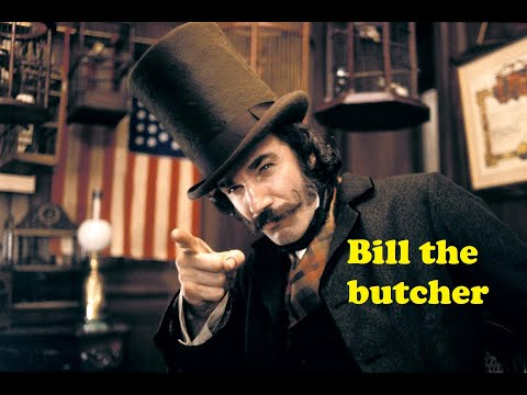 Gangs of New York II Bill the butcher