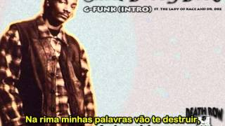 "Snoop Doggy Dogg ft. The Lady Of Rage and Dr. Dre - ""G-Funk (Intro)"" [Traduzido]"
