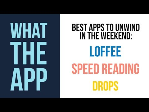 Three apps to groove into the weekend | What The App
