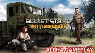 BULLET STRIKE BATTLEGROUNDS - ALPHA GAMEPLAY ( iOS / Android )