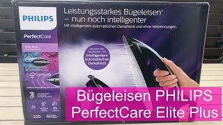 Unboxing und Inbetriebnahme - Philips GC9675/80 Dampfbügelstation PerfectCare Elite Plus