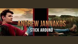 Andrew Jannakos Stick Around