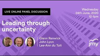 Live Panel Discussion: Leading Through Uncertainty