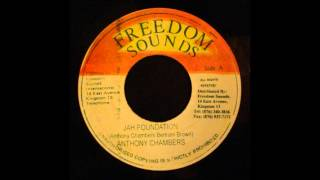 """Anthony Chambers - Jah Foundation 7"""""""