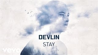 Devlin   Stay (Official Audio)