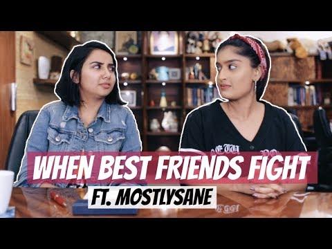 When Best Friends Fight Ft. MostlySane