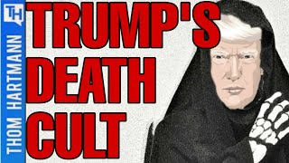 Stopping Trump's Death Cult Won't Be Easy...