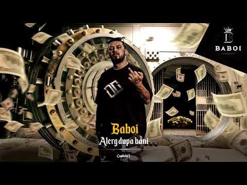 Baboi - Alerg dupa bani Video