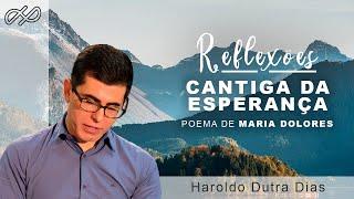 CANTIGA DA ESPERANÇA - HAROLDO DUTRA DIAS