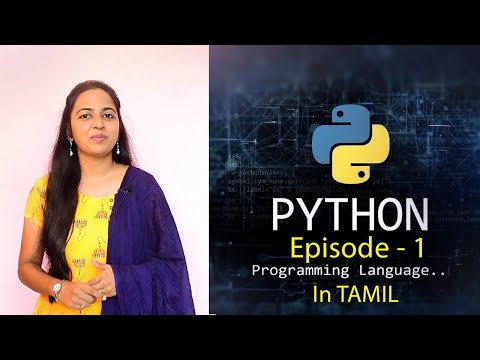 Learn Python in Tamil - Online Course for Beginners by Ancy - [ Episode-1 ] Python Introduction