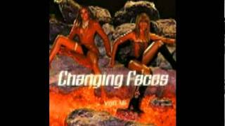 Changing Faces - Be A Man
