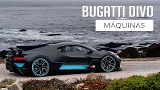 Bugatti Divo - Máquinas