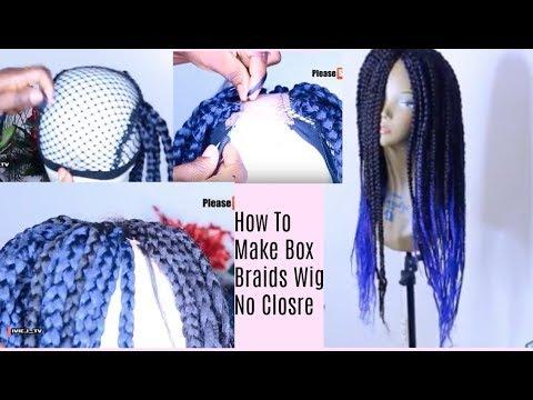 How To Make Box Braid Wig with NO Closure /REALISTIC BOX BRAID WIG FOR LESS