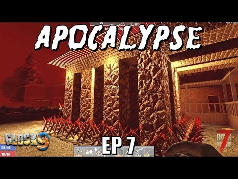 7 Days To Die - Apocalypse EP7 (Alpha 18)