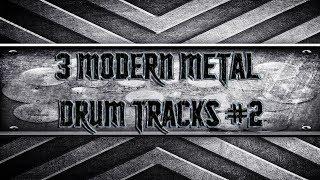 3 Modern Metal Drum Tracks #2 (HQ,HD)