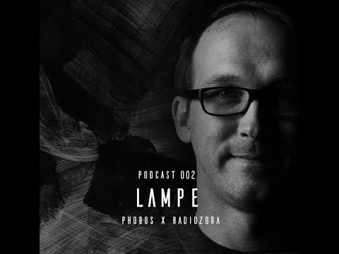 LAMPE // Phobos Records x radiOzora Series 2