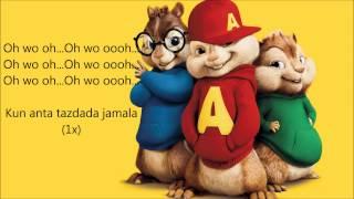 The Chipmunks ~ Humood AlKhunder   Kun Anta كن أنت Lyrics