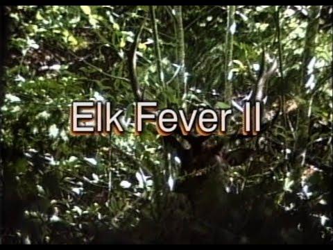 ELK FEVER II