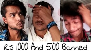 Blasters Of Bakchod  Rs 1000 And 500 Banned