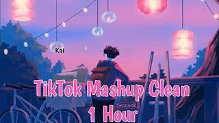 TikTok Mashup Clean 1 Hour Kai