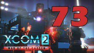 Прохождение XCOM 2: Война избранных #73 - И вспыхнет пламя! [XCOM 2: War of the Chosen DLC]