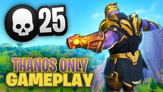 25 KILL THANOS ONLY Gameplay in FORTNITE