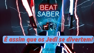 BEAT SABER VR é FANTÁSTICO - É assim que os Jedi se divertem! (Gameplay VR - PT-BR)