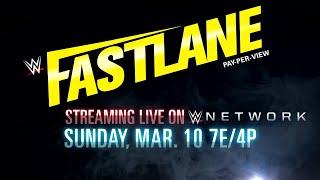 WWE Fastlane 2019 - Streaming live March 10 on WWE Network
