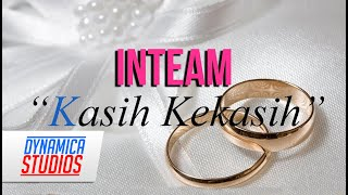 Inteam   Kasih Kekasih Lyric Video