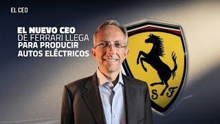 El nuevo CEO de Ferrari llega para producir autos eléctricos