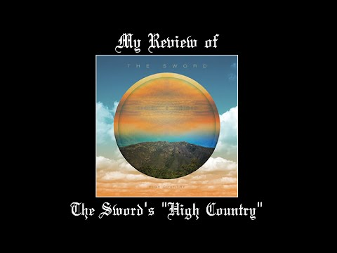 The Sword – High Country (ALBUM REVIEW)
