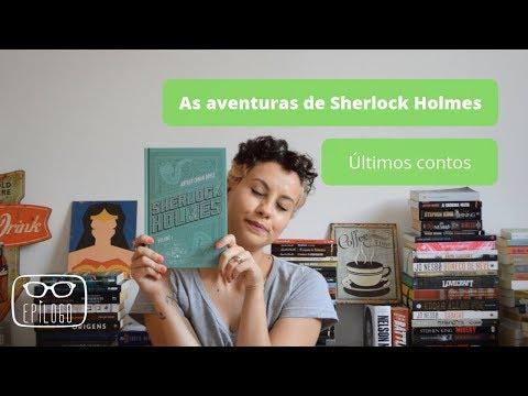 As aventuras de Sherlock Holmes (Arthur Conan Doyle) - Epílogo Literatura