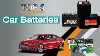 5 Best Car Batteries 2020 | Which Car Battery is Best? Let's find out!