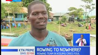 Kisumu rowing club calls on the government to put emphasis on the sport in the country