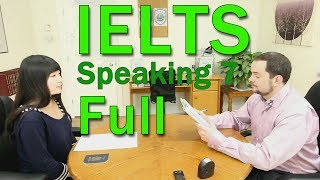 IELTS Speaking Band 7 Chinese Candidate FULL