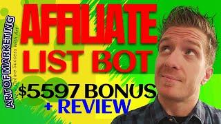 Affiliate List Bot Review, Demo, $5597 Bonus, Affiliate ListBot Review