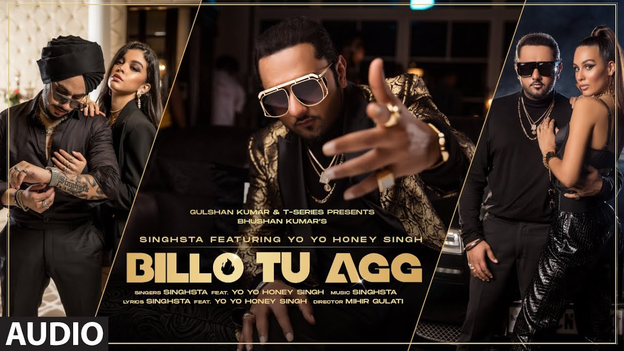 Billo Tu Agg Singhsta Feat. Yo Yo Honey Singh Full Song Lyrics| Bhushan Kumar | Mihir Gulati - LyricWorld