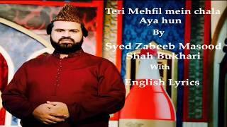 Syed Zabeeb Masood Shah sb Manqabat Ghous pakIslam Zindagi