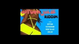 Uptown Julie Riddim Mix (Promo)