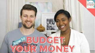 How to Budget Your Money - How to Start a Budget for the Life You Want - Family Budget Planning