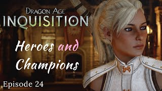 Episode 24 Heroes and Champions - Modded DAI Let's Play
