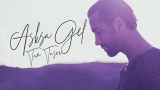Tan Taşçı   Aşksa Gel (Resmi Video Klip)