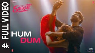 Hum Dum (Full Video)   Shiddat   Sunny Kaushal, Radhika Madan   Ankit Tiwari   Gourov Dasgupta